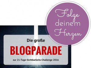 Blogparade-Sichtbarkeit-Challange-2016